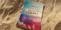 In the end we only regret chances we didn't take…